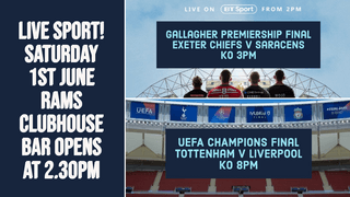 Both Gallagher and UEFA FINALS showing this Sat 1st June from 2.30pm at RAMS