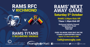 RAMS 1st XV and RAMS TITANS AWAY to RICHMOND Sat 5th Oct 2019