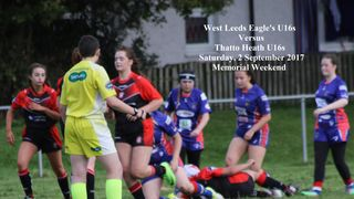 Memorial Weekend 2017 - U16 Girls v Thatto Heath