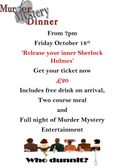 Murder Mystery Dinner (Please Note Change of Date to 18th October 2019)