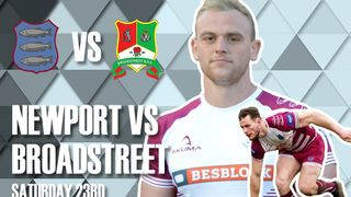 Newport V Broadstreet  Saturday 23rd March KO 3pm