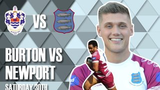 Burton V Newport 30th March KO 3PM @ Burton