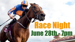 Race Night 2019- June 28th from 7pm