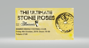 The Ultimate Stone Roses (+ support) (Ticket only event)