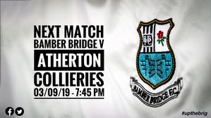 NEXT MATCH: Bamber Bridge v Atherton Collieries (03/09/19)