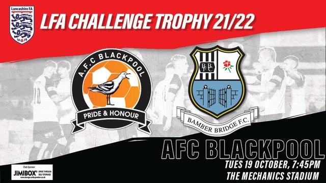 LFA Trophy: AFC Blackpool v Bamber Bridge (Tue 19 October)