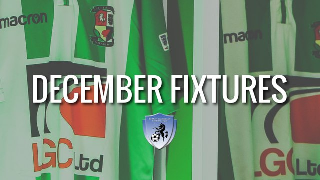 DECEMBER FIXTURES ARE OUT!