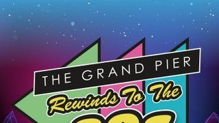Club Social - The Grand Pier Rewinds To The 80'S