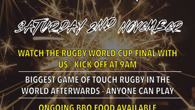 Bonfire night and rwc2019 final