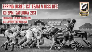 First  XV V Diss Saturday 21st September 3pm KO