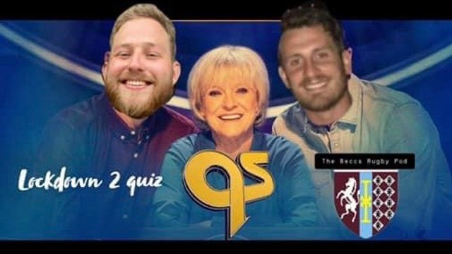 The Beccs Rugby Pod hosting 'Lockdown 2 Rugby Quiz'