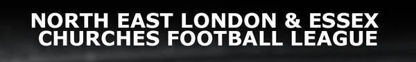 North East London & Essex Churches Football League