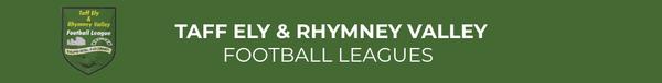 Taff Ely & Rhymney Valley Football Leagues
