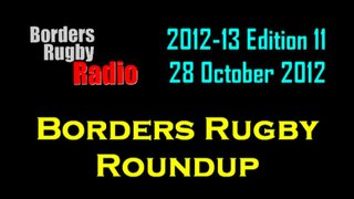 BORDERS RUGBY ROUNDUP EDITION 11 - 28.10.12
