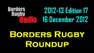 BORDERS RUGBY ROUNDUP EDITION 17 - 16.12.12