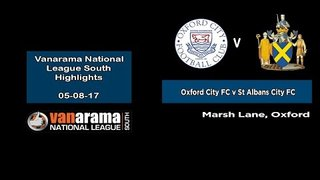 VIDEO | 5/8/17 Oxford City 2-3 St Albans City