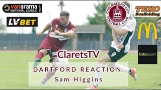 REACTION: Sam Higgins - Post Dartford - 12/08/2019
