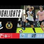 Bamber Bridge vs Curzon Ashton | Extended HD Match Highlights
