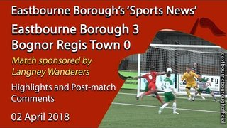 'Sports News': Eastbourne Borough 3 v 0 Bognor Regis Town - National League South Highlights