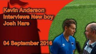 Kevin Anderson Interviews New Boy Josh Hare