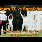 Sunbury CC v Banstead CC - 1st XI Surrey Championship Club Cricket Game 2018