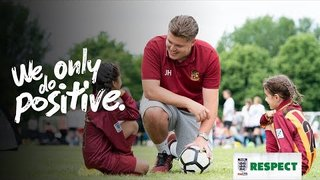 We Only Do Positive - The Respect Campaign