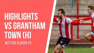 MATCH HIGHLIGHTS | Witton Albion 1 Grantham Town 0