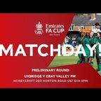 FA CUP Highlights - Uxbridge FC Vs Cray Valley PM FC