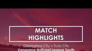 Chelmsford City 2-0 Truro City - Vanarama National League South