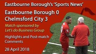 'Sports News': Eastbourne Borough 0 v 3 Chelmsford City National League South Highlights