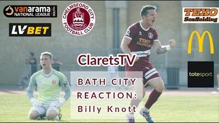 REACTION: Billy Knott - Post Bath City (H) - 31/08/2019