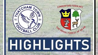 Thatcham Town FC vs Cinderford Town AFC | Highlights