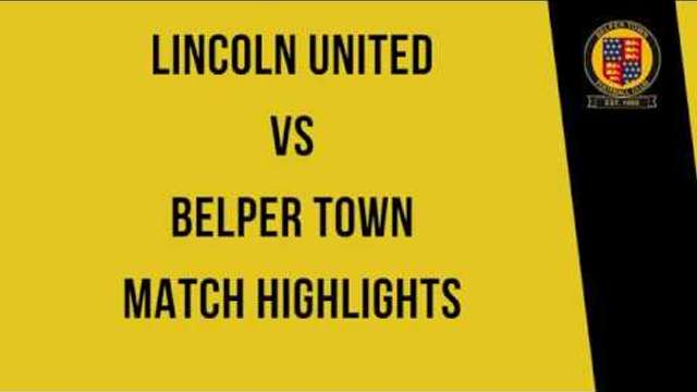 Lincoln United 0-2 Belper Town - Match Highlights - 16/11/19