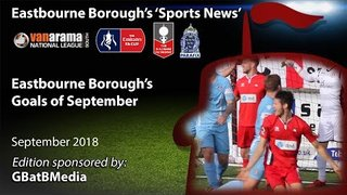 'Sports News': Eastbourne Borough's Goals of September - National League South