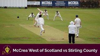 McCrea West of Scotland vs Stirling County (22nd June 2019)