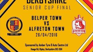 DERBYSHIRE SENIOR CUP FINAL: Belper Town vs Alfreton Town Highlights