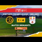 MATCH HIGHLIGHTS | Loughborough Dynamo 1-4 Coleshill Town | The Pitching In Northern Premier League