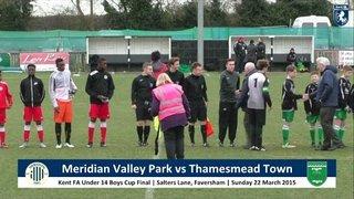 Kent FA U14s Boys Cup Final | Meridian VP vs Thamesmead Town