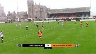Fraserburgh vs Fraserburgh United | Highlights | Pre-Season Friendly | Wednesday 10 July