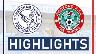 Thatcham Town FC vs Bideford AFC | Highlights