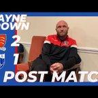 Post Match - Wayne Brown vs Barking