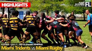 2019 04 13 Miami Tridents vs Miami Rugby - Semi Final HIGHLIGHTS