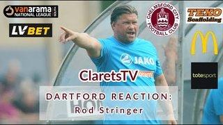 REACTION: Rod Stringer - Post Dartford (H) - 12/08/2019
