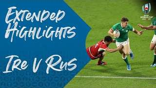 Extended Highlights: Ireland v Russia - Rugby World Cup 2019