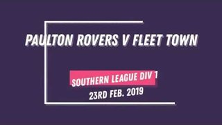 GOALS! PAULTON ROVERS 4-1 FLEET TOWN (23RD FEB 2019)