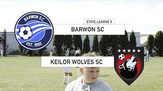 Barwon vs Keilor Wolves - State League 5, Round 1 highlights