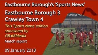 'Sports News': Eastbourne Borough 3 v 4 Crawley Town Parafix Sussex Senior Challenge Cup Highlights