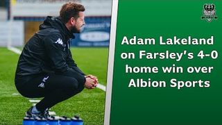 Farsley 4-0 Albion Sports (friendly) | Adam Lakeland on winning the final pre-season game