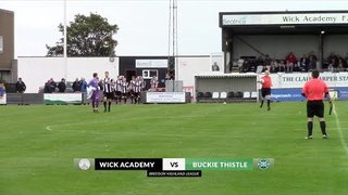 Wick Academy vs Buckie Thistle | Highlights | Breedon Highland League | 24 August 2019