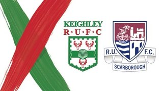 Keighley RUFC v Scarborough RUFC - Highlights